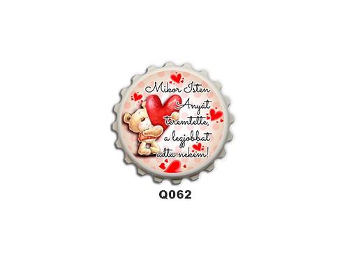 (Q062) Kupak mágnes 8 cm -Mikor Isten – Ajándék Anyukáknak – Anyák napi ajándék