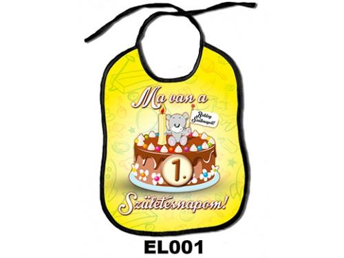 (EL001) Előke 26 cm x 32,5 cm - Ma van a 1. születésnapom! – Ajándék Babalátogatóba – Szülinapi Ajándék Babáknak