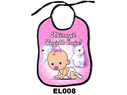 (EL008) Előke 26 cm x 32,5 cm - A környék legjobb csaja! – Ajándék kisbabáknak