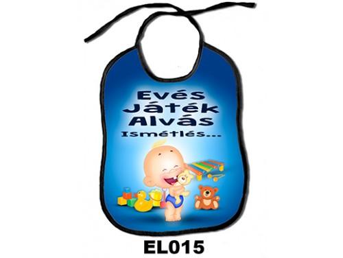 (EL015) Előke 26 cm x 32,5 cm - Evés, játék, alvás, ismétlés... – Ajándék kisbabáknak