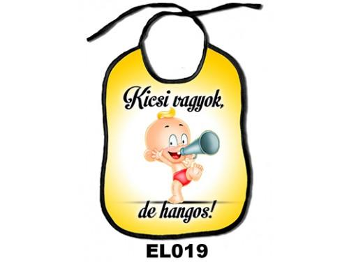(EL019) Előke 26 cm x 32,5 cm - Kicsi vagyok, de hangos! – Ajándék kisbabáknak