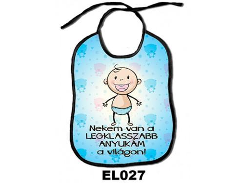 (EL027) Előke 26 cm x 32,5 cm - Nekem van a legklasszabb anyukám – Ajándék kisbabáknak - Ajándék Anyáknak