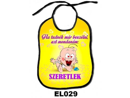 (EL029) Előke 26 cm x 32,5 cm - Ha tudnék már beszélni azt mondanám: SZERETLEK – Ajándék kisbabáknak