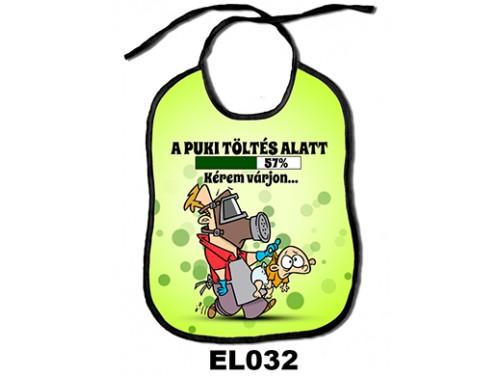 (EL032) Előke 26 cm x 32,5 cm - A puki töltés alatt. Kérem várjon! – Ajándék kisbabáknak