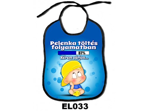 (EL033) Előke 26 cm x 32,5 cm - Pelenka töltés folyamatban. Kérem várjon… – Ajándék kisbabáknak