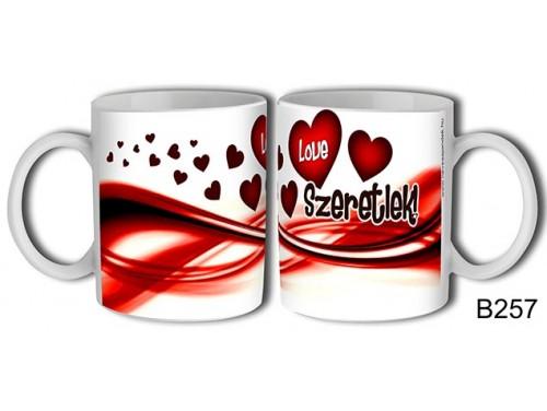 (B257) Bögre 3 dl - Love szives – Szerelemes bögre – Szerelmes pároknak ajándék