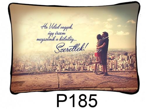 (P185) Párna 37 cm x 27 cm - Ha Veled vagyok – Szerelmes Ajándékok