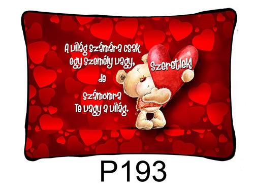 (P193) Párna 37 cm x 27 cm - A világ számára – Szerelmes Ajándékok