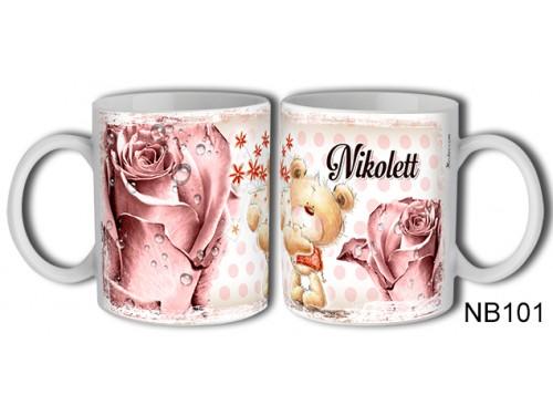 (NB101) Bögre 3 dl - Nikolett – Névre Szóló Ajándék – Névnapi ajándékok
