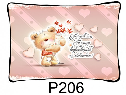 (P206) Párna 37 cm x 27 cm - Anyukám, Te vagy a legfontosabb - Ajándék anyukáknak - Anyák Napi Ajándékok