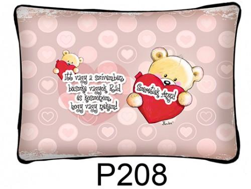 (P208) Párna 37 cm x 27 cm -  Itt vagy a szívemben - Ajándék anyukáknak - Anyák Napi Ajándékok
