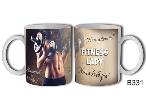 (B331) Bögre 3 dl - Fitness Lady - Fitness Ajándék Ötletek - Kondis Ajándékok