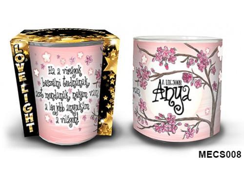 (MECS008) Mécsestartó 7 cm x 8,5 cm - Ha a virágok - Ajándék Anyáknak - Anyák Napi Ajándékok