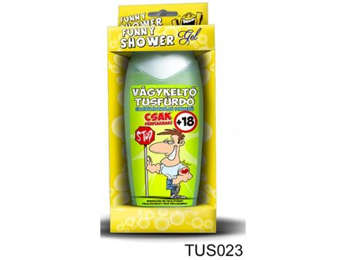 (TUS023) Tusfürdő 300 ml - Vágykeltő tusfürdő - Ajándék férfiaknak - Vicces ajándékok