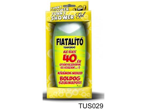 (TUS029) Tusfürdő 300 ml - Fiatalító tusfürdő 40 – 40. Szülinapi ajándékok