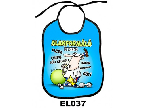 (EL037) Előke 26 cm x 32,5 cm - Alakformáló étrend - Vicces Ajándék