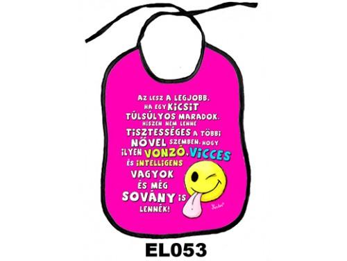 (EL053) Előke 26 cm x 32,5 cm - Az lesz a legjobb... pink – Vicces Ajándék