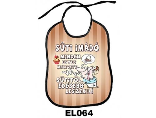 (EL064) Előke 26 cm x 32,5 cm - Süti imádó – Vicces Ajándék