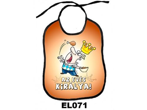 (EL071) Előke 26 cm x 32,5 cm - Az evés királya! – Vicces Ajándék