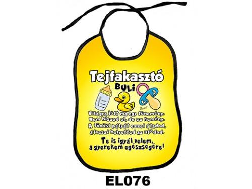 (EL076) Előke 26 cm x 32,5 cm - Tejfakasztó – Vicces Ajándék Tejfakasztóra
