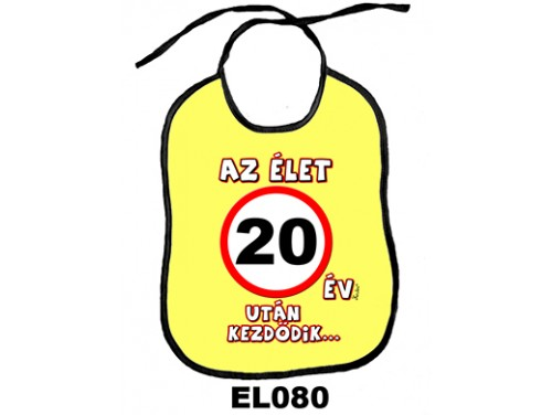 (EL080) Előke 26 cm x 32,5 cm - Az élet 20 év után kezdődik... – Születésnapi Ajándék