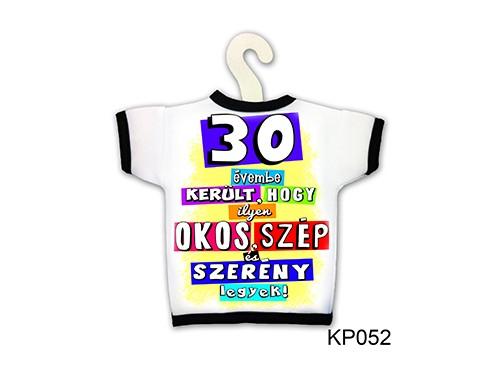 (KP052) Üvegpóló 13 cm x 18 cm - 30 évembe került... – 30. Szülinapi ajándék ötletek