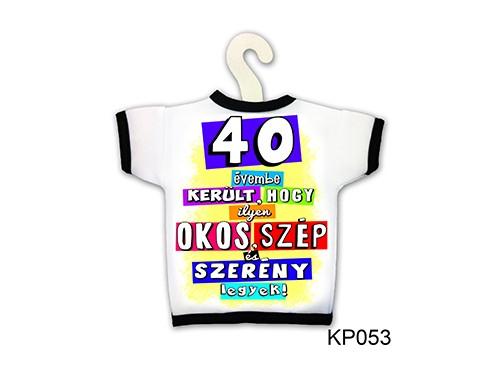 (KP053) Üvegpóló 13 cm x 18 cm - 40 évembe került... – 40. Szülinapi ajándék ötletek