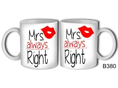 (B380) Bögre 3 dl - Mrs always right  - Ajándék ötletek