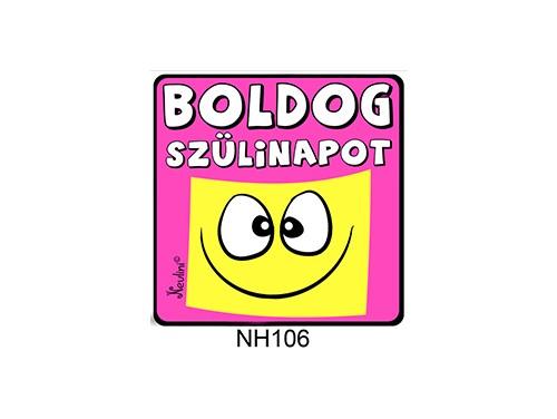 (NH106) Hűtőmágnes 7,5 cm x 7,5 cm - Boldog Szülinapot pink - Szülinapi Ajándékok