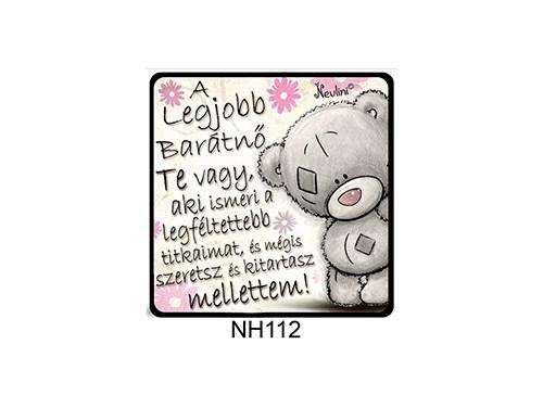 (NH112) Hűtőmágnes 7,5 cm x 7,5 cm - A legjobb barátnő Te vagy - Ajándék Barátnőnek