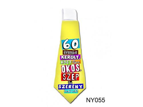 (NY055) Nyakkendő 37 cm x 13 cm - 60 évembe került – 60. Szülinapi ajándék ötletek