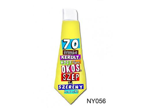 (NY056) Nyakkendő 37 cm x 13 cm - 70 évembe került – 70. Szülinapi ajándék ötletek
