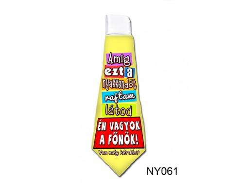 (NY061) Nyakkendő 37 cm x 13 cm - Én vagyok a főnök - Ajándék Főnöknek