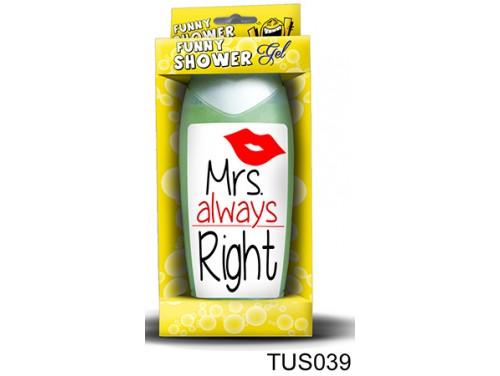 (TUS039) Tusfürdő 300 ml - Mrs. Always Right - Ajándék Nőknek