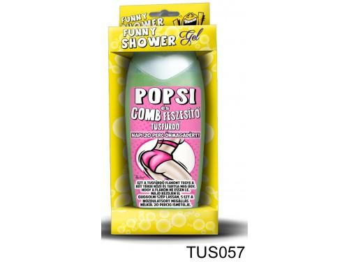 (TUS057) Tusfürdő 300 ml - Popsi és comb feszesítő tusfürdő - Vicces Ajándékok Nőknek