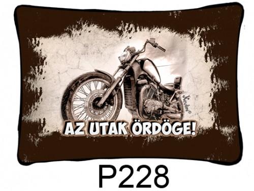 (P228) Párna 37 cm x 27 cm - Az utak örödöge - Motoros Ajándékok