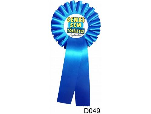(D049) Díjszalag 11,3 cm x 26 cm - Senki sem tökéletes – Szalagos kitűző