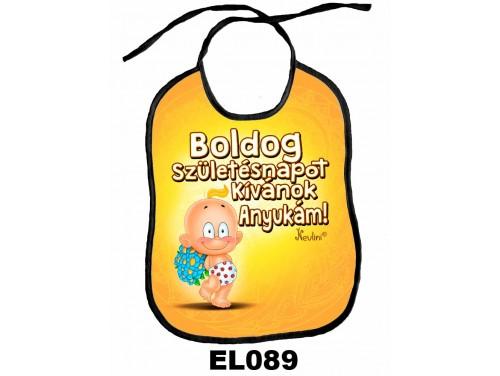 (EL089) Előke 26 cm x 32,5 cm - Boldog Szülinapot Anyukám – Ajándék kisbabáknak
