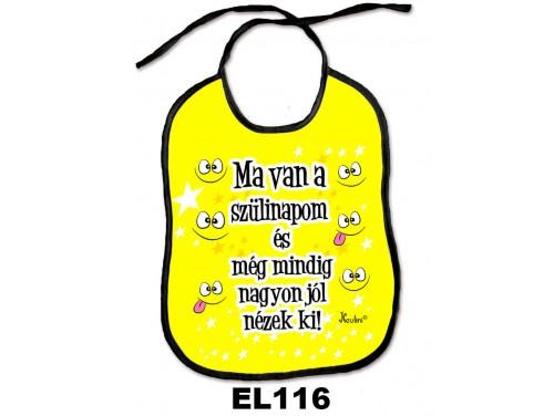 (EL116) Előke 26 cm x 32,5 cm - Ma van a szülinapom – Születésnapi Ajándék