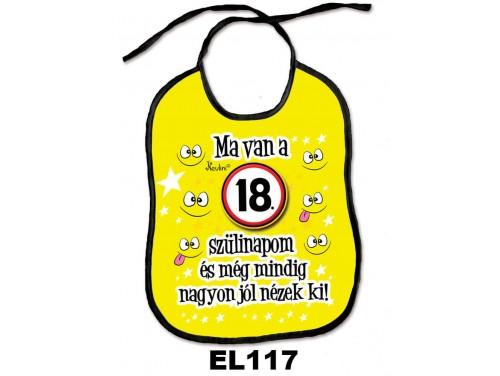 (EL117) Előke 26 cm x 32,5 cm - Ma van a 18. szülinapom – Születésnapi Ajándék
