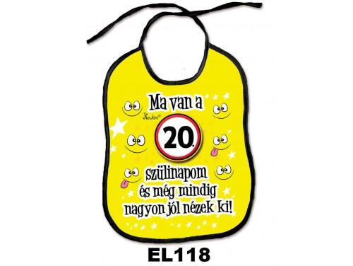 (EL118) Előke 26 cm x 32,5 cm - Ma van a 20. szülinapom – Születésnapi Ajándék