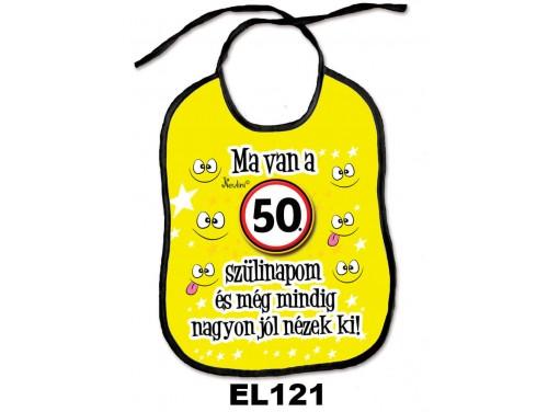 (EL121) Előke 26 cm x 32,5 cm - Ma van a 50. szülinapom – Születésnapi Ajándék