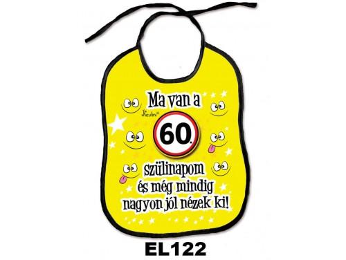 (EL122) Előke 26 cm x 32,5 cm - Ma van a 60. szülinapom – Születésnapi Ajándék
