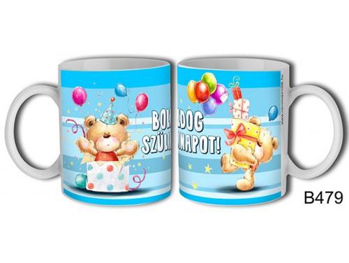(B479) Bögre 3 dl - Boldog Szülinapot! macikás lufis – Születésnapi bögre – Születésnapi ajándék