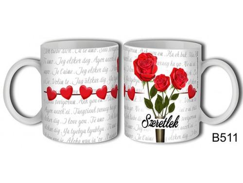 (B511) Bögre 3 dl - Szeretlek három rózsa – Szerelemes bögre – Szerelmes pároknak ajándék