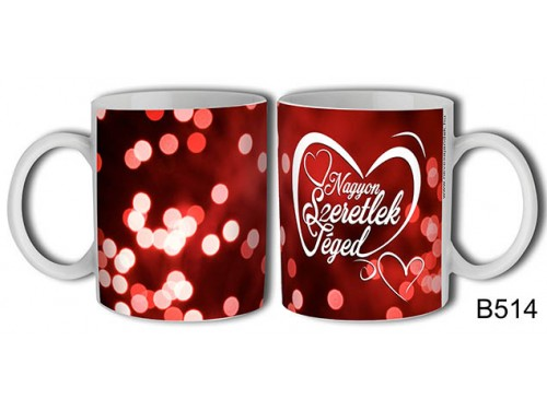 (B514) Bögre 3 dl - Nagyon szeretlek szives – Szerelemes bögre – Szerelmes pároknak ajándék