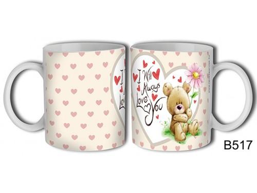 (B517) Bögre 3 dl - I will always love you – Szerelemes bögre – Szerelmes pároknak ajándék