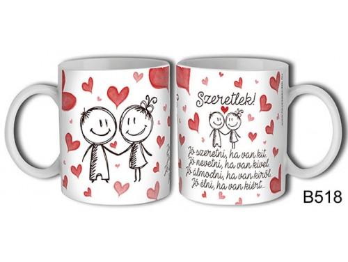 (B518) Bögre 3 dl - Jó szeretni – Szerelemes bögre – Szerelmes pároknak ajándék