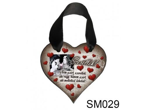 (SM029) Szív Akasztóval 9 cm x 9,5 cm - Nem azért szeretlek – Szerelmes Ajándékok - Valentin napi ajándékok