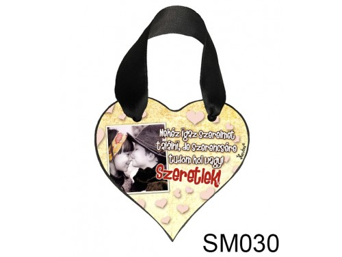 (SM030) Szív Akasztóval 9 cm x 9,5 cm - Nehéz igaz szerelmet – Szerelmes Ajándékok - Valentin napi ajándékok